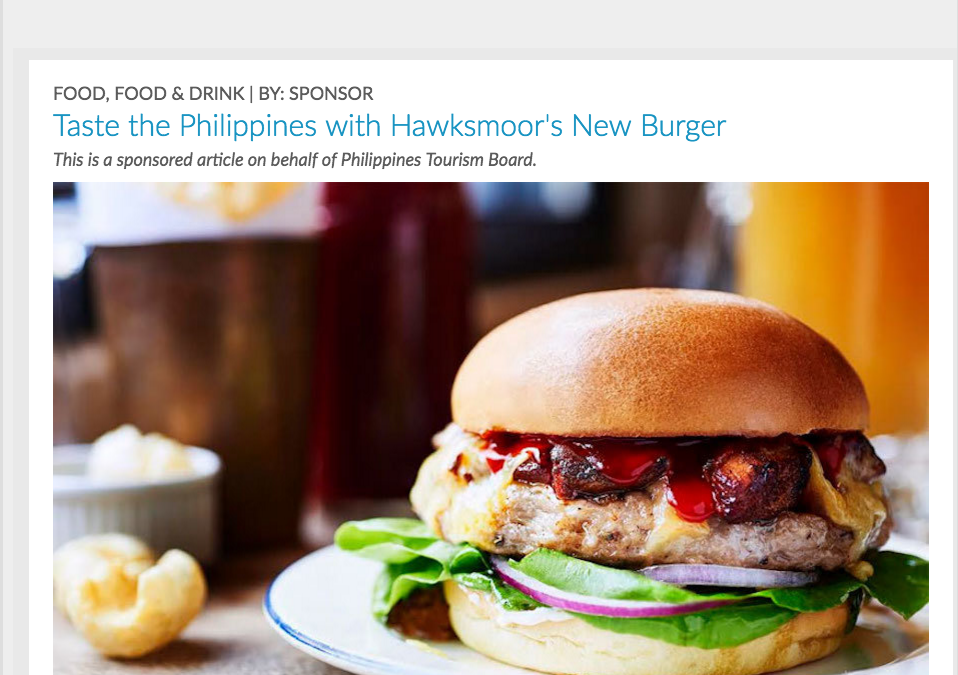 Londonist Feature: Taste the Philippines with Hawksmoor's New Burger